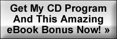 Get My CD Program And This Amazing eBook Bonus Now!